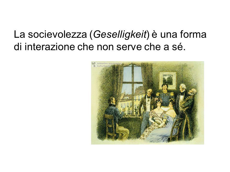 La socievolezza (Geselligkeit) è una forma di interazione che non serve che a sé.