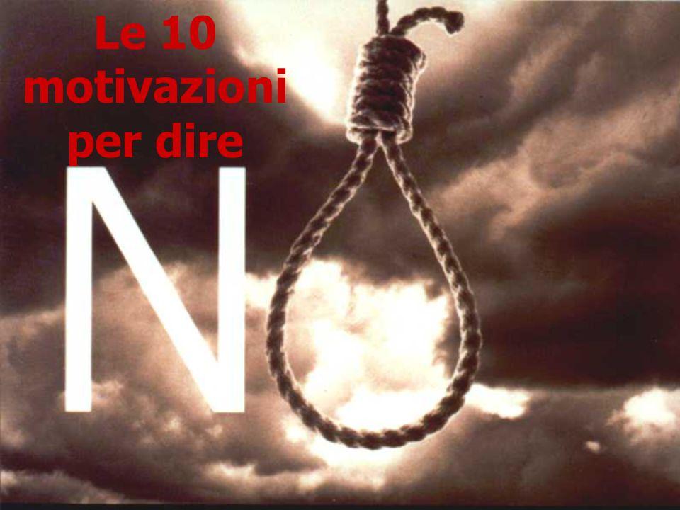 Le 10 motivazioni per dire