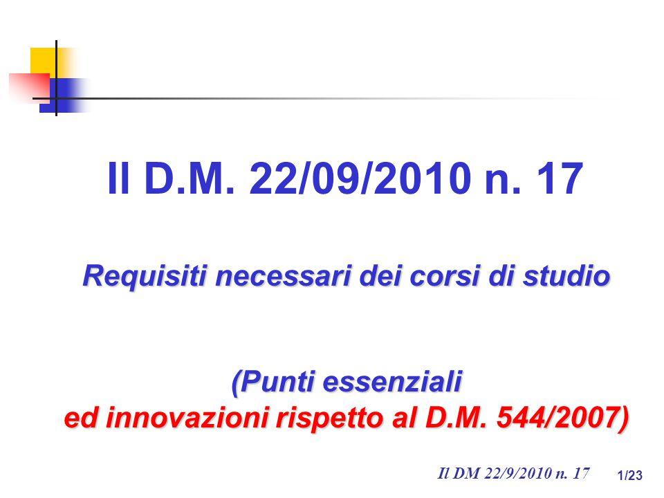 Il DM 22/9/2010 n. 17 1/23 Il D.M. 22/09/2010 n.