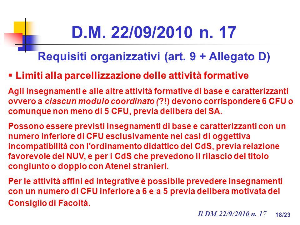 Il DM 22/9/2010 n. 17 18/23 D.M. 22/09/2010 n. 17 Requisiti organizzativi (art.