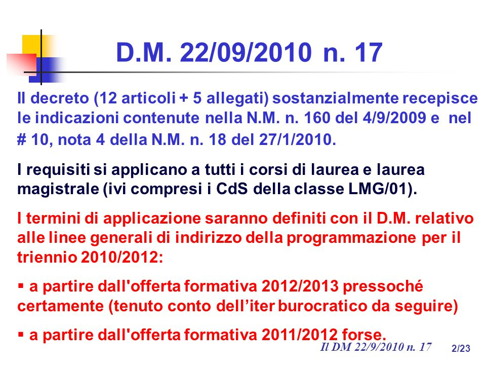 Il DM 22/9/2010 n.17 2/23 D.M. 22/09/2010 n.