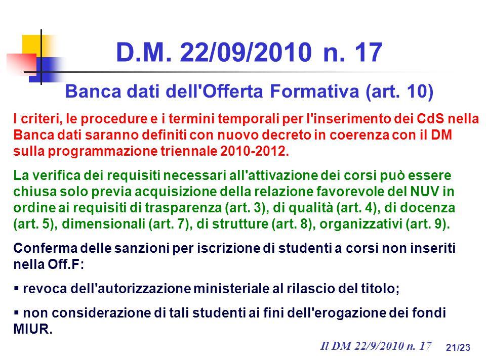 Il DM 22/9/2010 n. 17 21/23 D.M. 22/09/2010 n. 17 Banca dati dell Offerta Formativa (art.