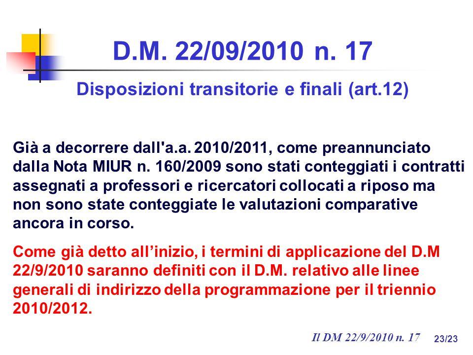Il DM 22/9/2010 n. 17 23/23 D.M. 22/09/2010 n.