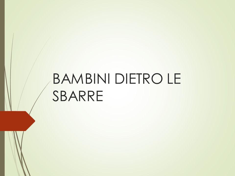BAMBINI DIETRO LE SBARRE