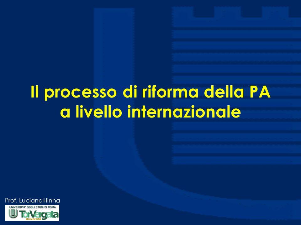 Prof. Luciano Hinna Il processo di riforma della PA a livello internazionale