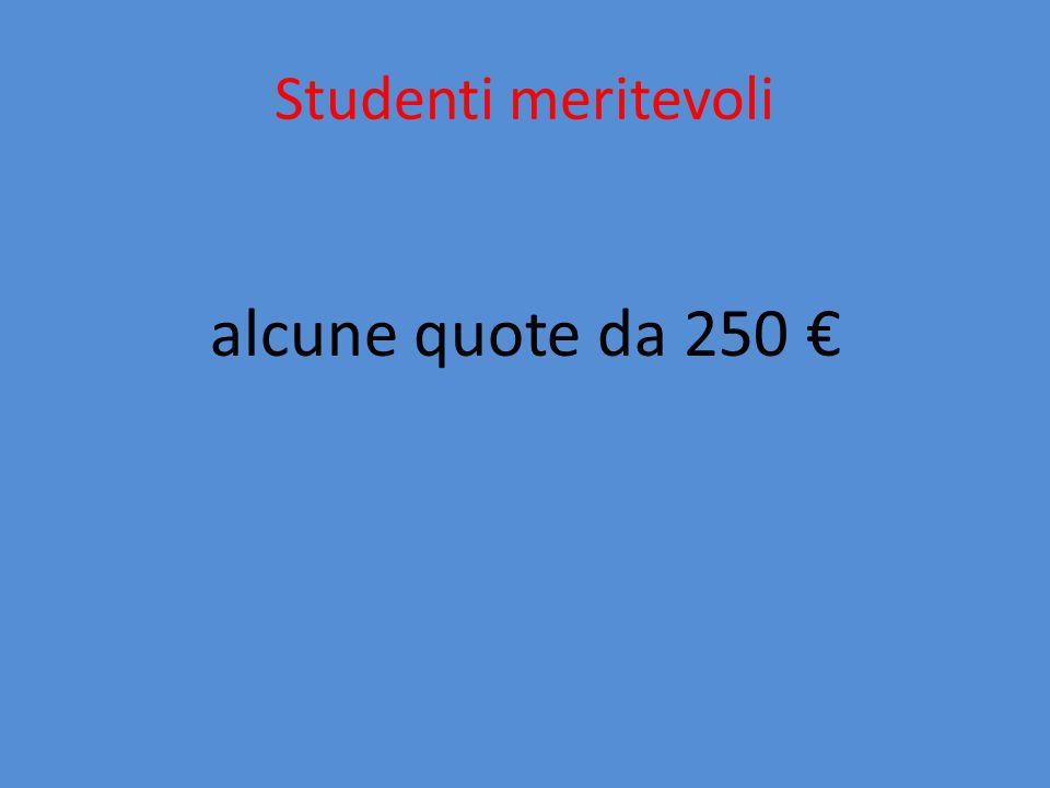 Studenti meritevoli alcune quote da 250 €