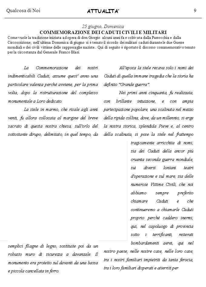 Qualcosa di Noi20 Tariffa Associazioni senza fini di lucro Poste italiane s.p.a.-Spedizione in Abbonamento Postale-DL353/2003(conv.L.27.02.04 n°46)art.1 comma2,DCB/71/04-Arezzo