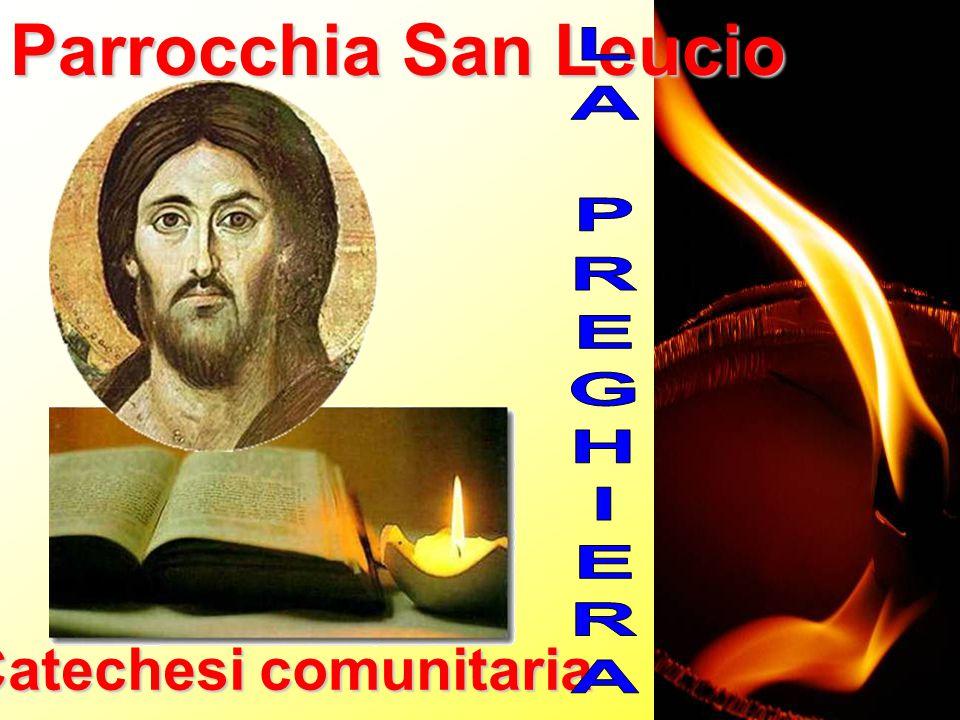 Parrocchia San Leucio Catechesi comunitaria