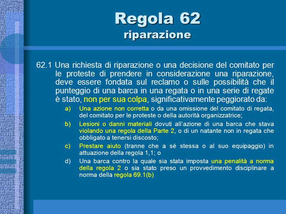 62.1 Su cosa si deve fondare una richiesta di riparazione Regola 62 riparazione