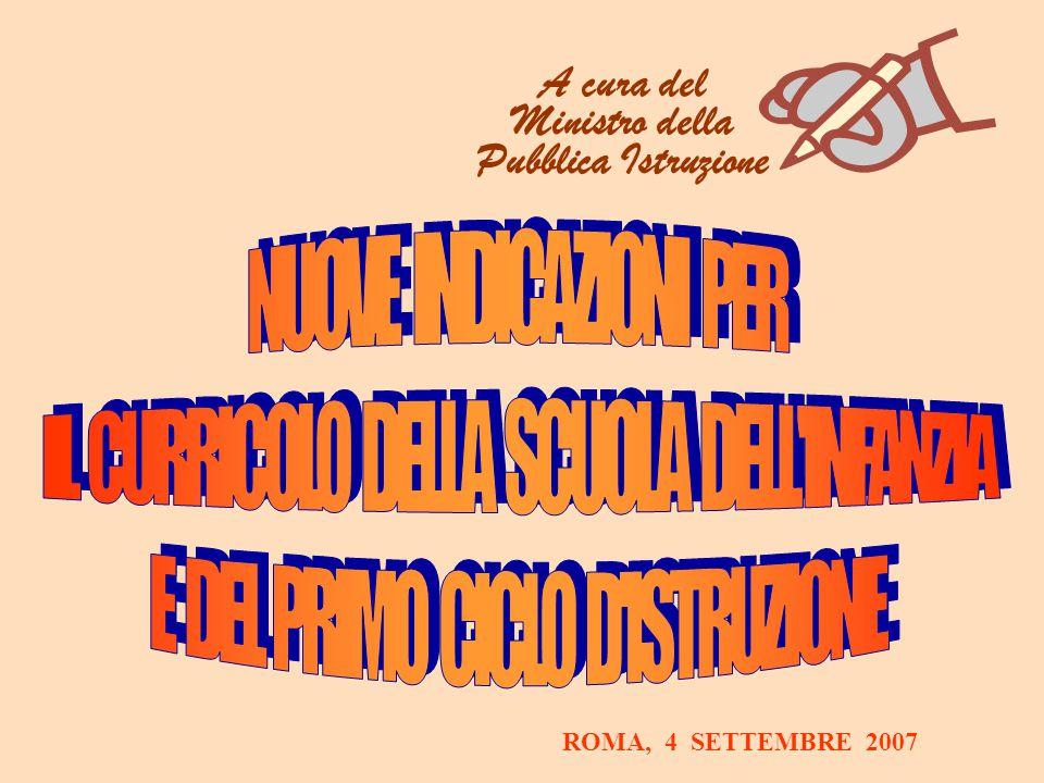 A cura del Ministro della Pubblica Istruzione ROMA, 4 SETTEMBRE 2007