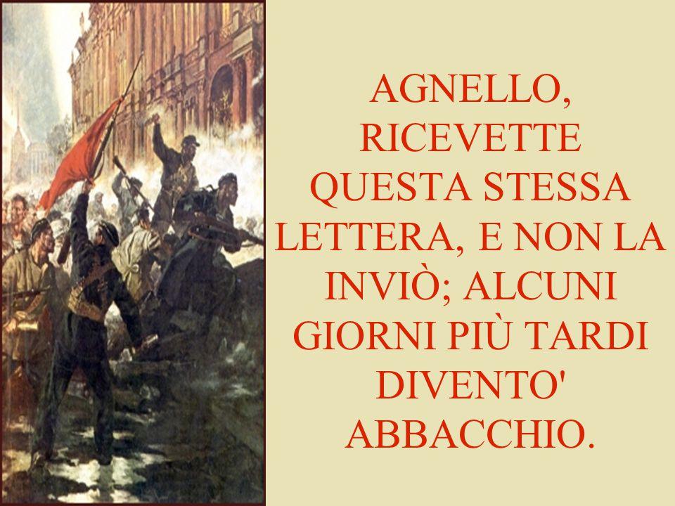 AGNELLO, RICEVETTE QUESTA STESSA LETTERA, E NON LA INVIÒ; ALCUNI GIORNI PIÙ TARDI DIVENTO' ABBACCHIO.