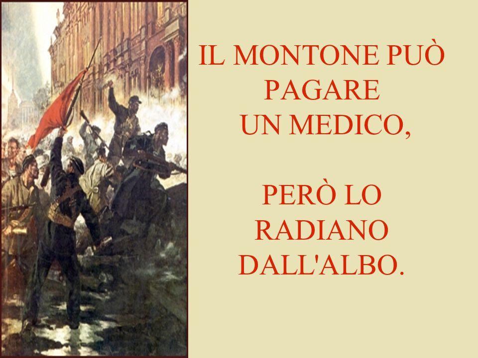 IL MONTONE PUÒ PAGARE UN MEDICO, PERÒ LO RADIANO DALL'ALBO.