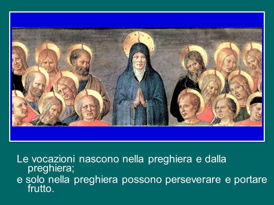 Dietro e prima di ogni vocazione al sacerdozio o alla vita consacrata, c'è sempre la preghiera forte e intensa di qualcuno: di una nonna, di un nonno,