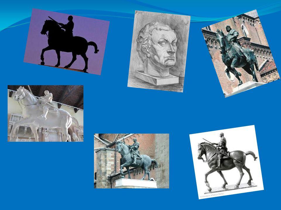 GATTAMELATA MONUMENTO Il monumento di Gattamelata nacque come sepolcro del condottiero: ai lati dell alto piedistallo di trachite a forma di sarcofago, sono le porte della vita, chiusa, e della morte dischiusa.