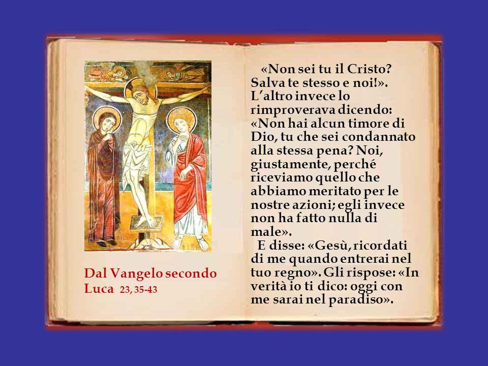 In quel tempo, [dopo che ebbero crocifisso Gesù,] il popolo stava a vedere; i capi invece deridevano Gesù dicendo: «Ha salvato altri.