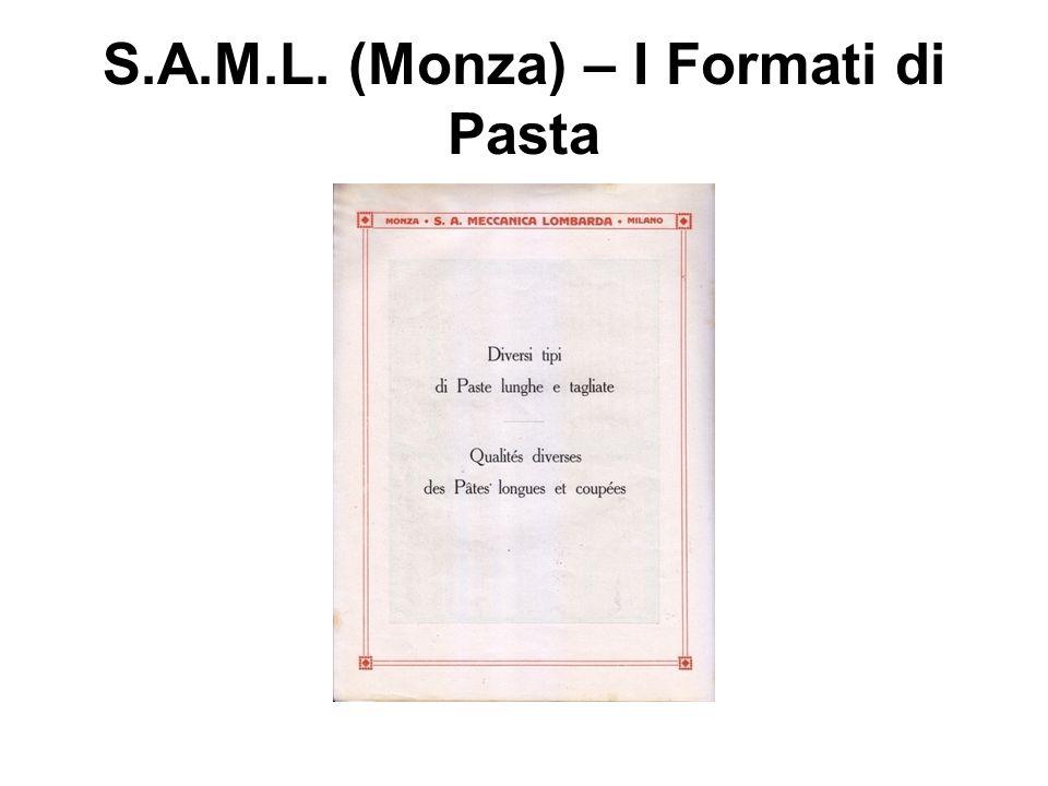 S.A.M.L. (Monza) – I Formati di Pasta