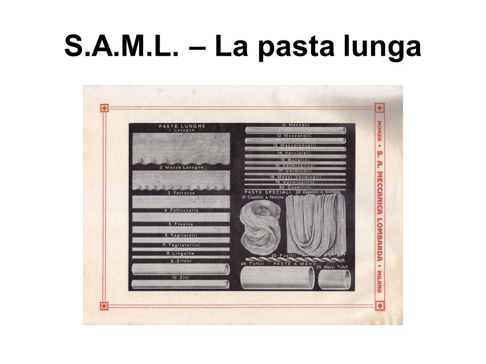 S.A.M.L. – La pasta lunga