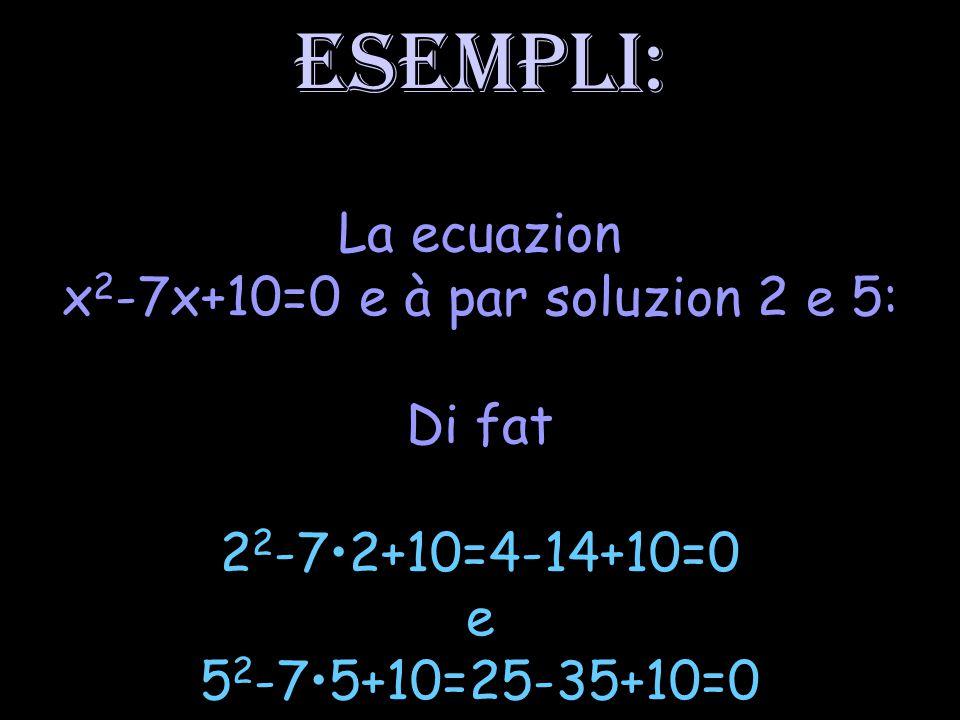Par risolvi la ecuazion si à di determinâ i valôrs numerics o chês espressions leterâls che, sostituîts ae incognite, a verifichin la ecuazion (ven a stâi le trasformin intune avualiance vere)