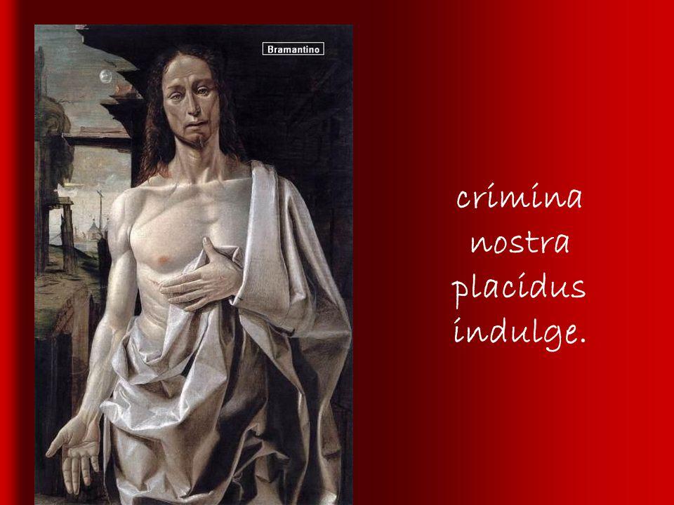 Rogamus, Deus, tuam majestatem : auribus sacris gemitus exaudi: