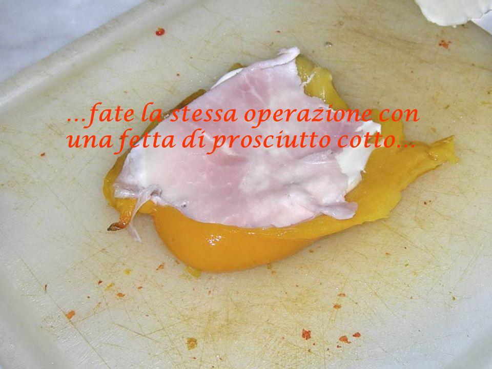 …tagliatene tante fettine quante sono quelle di puparuolo e adagiatevela (m'ttitacella 'a copp'…)