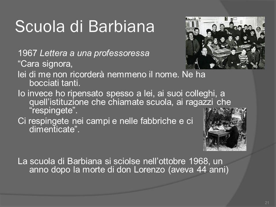 """Scuola di Barbiana 1967 Lettera a una professoressa """"Cara signora, lei di me non ricorderà nemmeno il nome. Ne ha bocciati tanti. Io invece ho ripensa"""