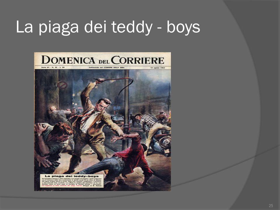 La piaga dei teddy - boys 25