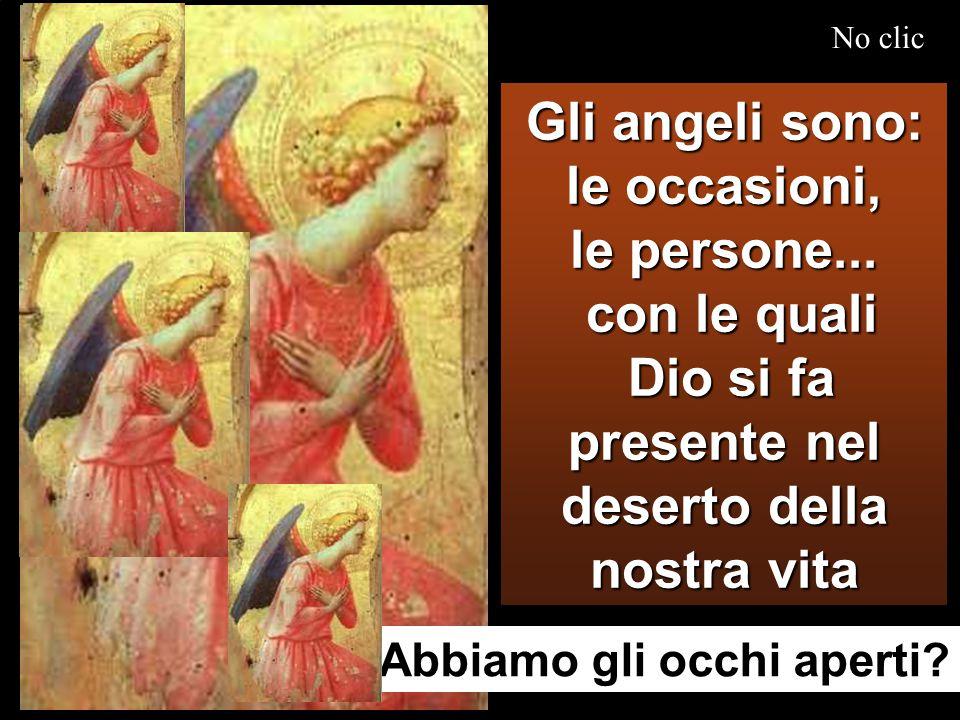 e gli angeli lo servivano. e gli angeli lo servivano.