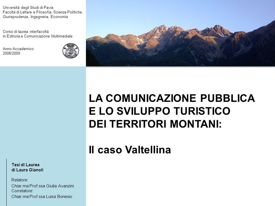 La Valtellina e la sua identità Tipologie di turismo: - naturalistico - enogastronomico - termale/benessere - culturale - scolastico - sportivo La Valtellina, il cuore delle Alpi.