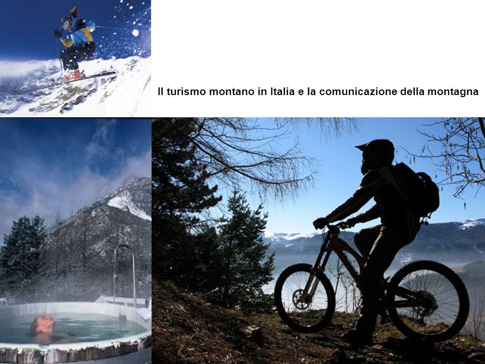 Il turismo montano in Italia e la comunicazione della montagna