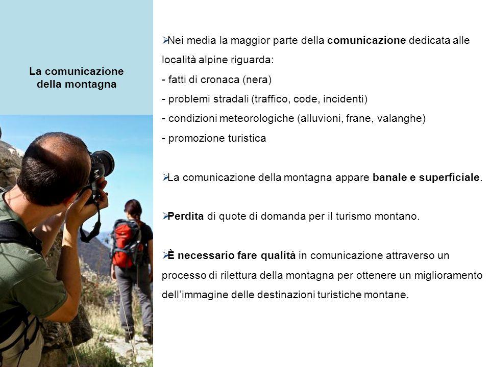 L'analisi del movimento turistico nelle località montane italiane Le destinazioni turistiche montane italiane si trovano all'inizio della fase di maturità del loro ciclo di vita.