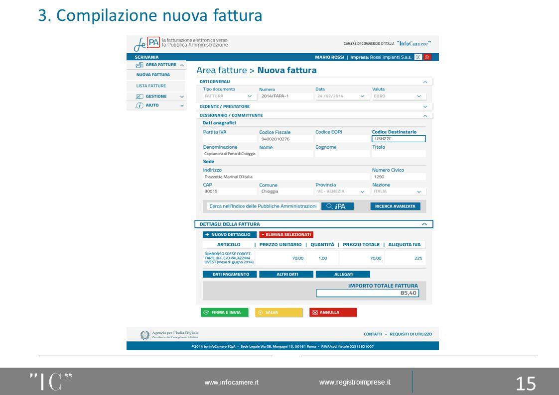 3. Compilazione nuova fattura 15 www.infocamere.it www.registroimprese.it