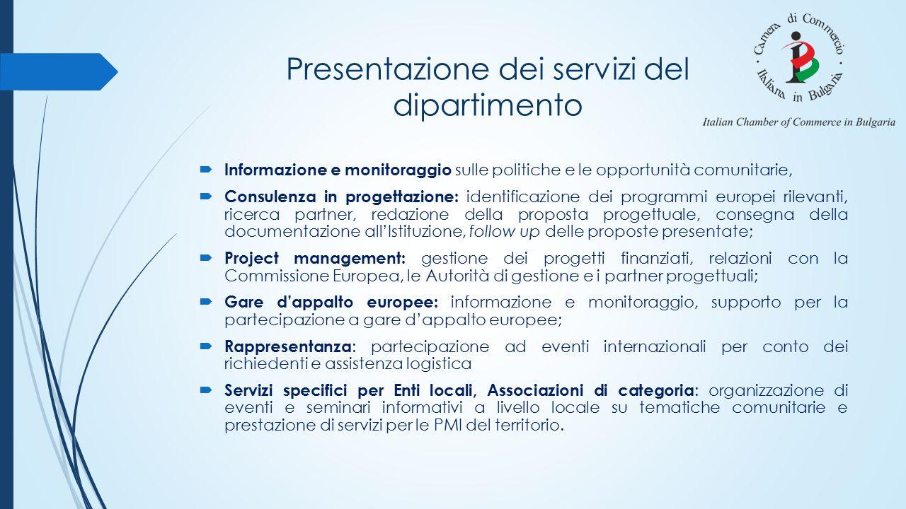 Presentazione dei servizi del dipartimento  Informazione e monitoraggio sulle politiche e le opportunità comunitarie,  Consulenza in progettazione:
