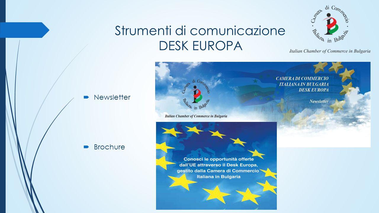 Strumenti di comunicazione DESK EUROPA  Newsletter  Brochure