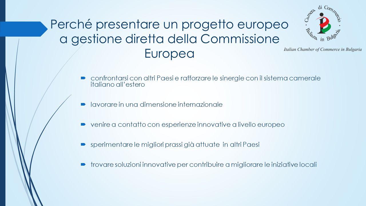 Perché presentare un progetto europeo a gestione diretta della Commissione Europea  confrontarsi con altri Paesi e rafforzare le sinergie con il sist
