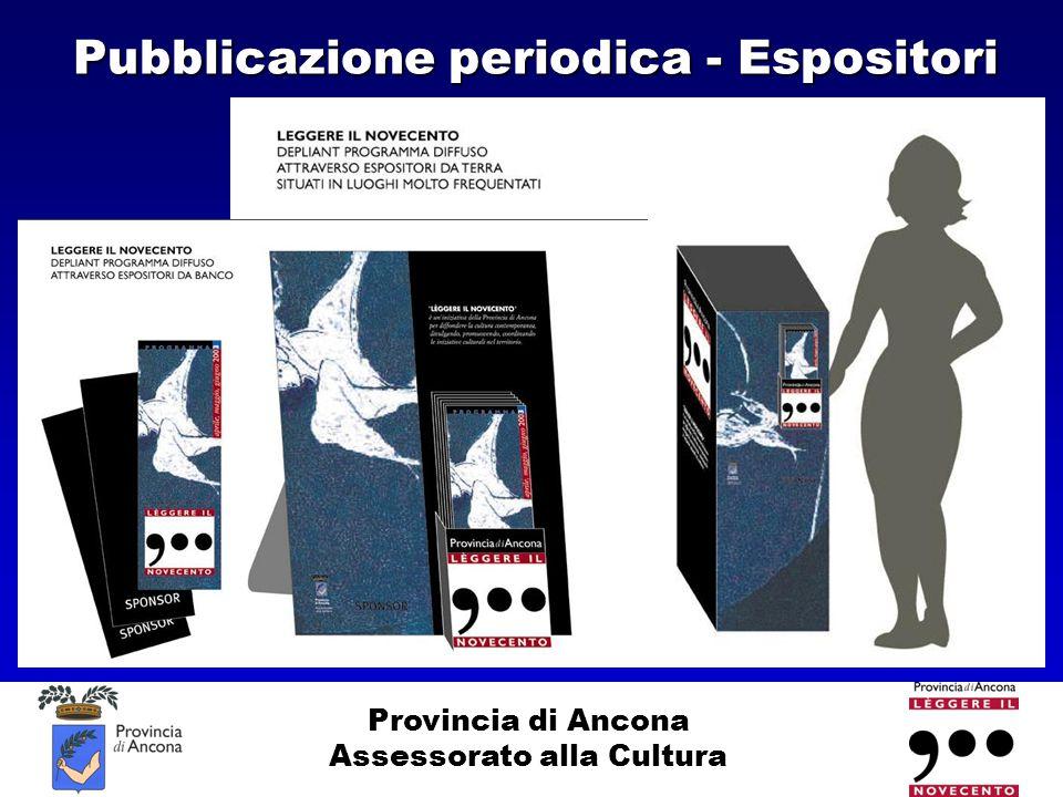 Provincia di Ancona Assessorato alla Cultura Pubblicazione periodica - Espositori