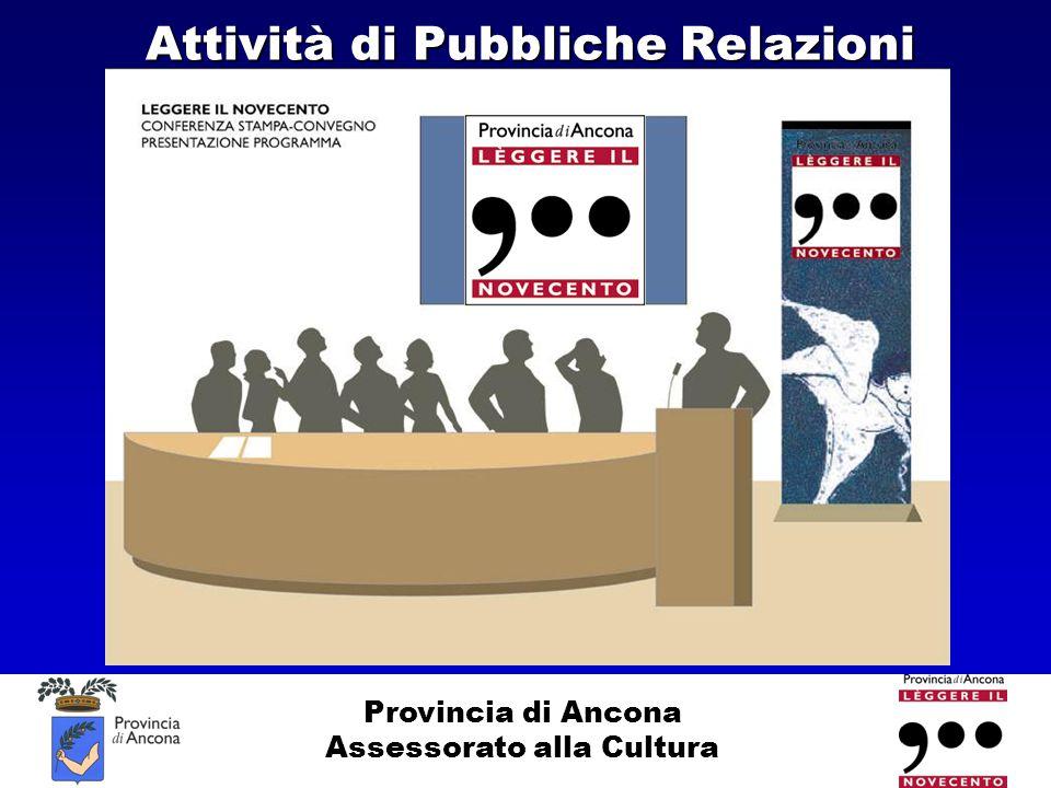 Provincia di Ancona Assessorato alla Cultura Attività di Pubbliche Relazioni