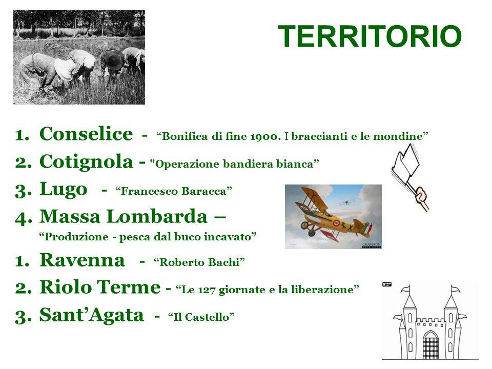"""1.Conselice - """"Bonifica di fine 1900. I braccianti e le mondine"""" 2.Cotignola -"""