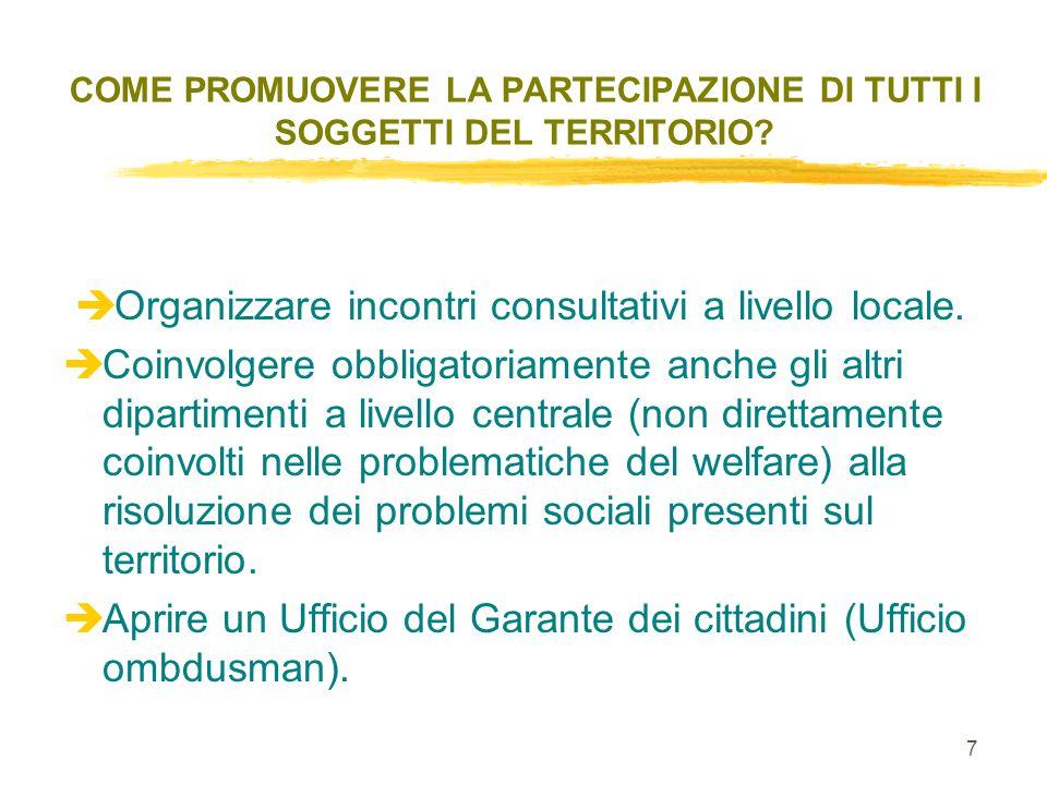 7 è Organizzare incontri consultativi a livello locale.