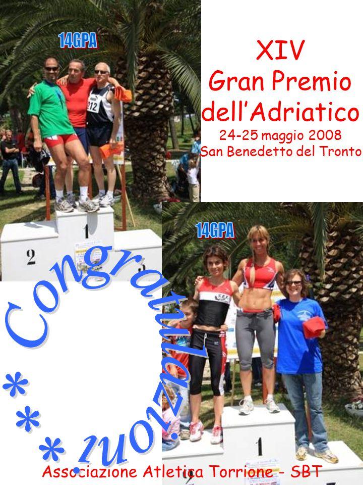 Associazione Atletica Torrione - SBT XIV Gran Premio dell'Adriatico 24-25 maggio 2008 San Benedetto del Tronto