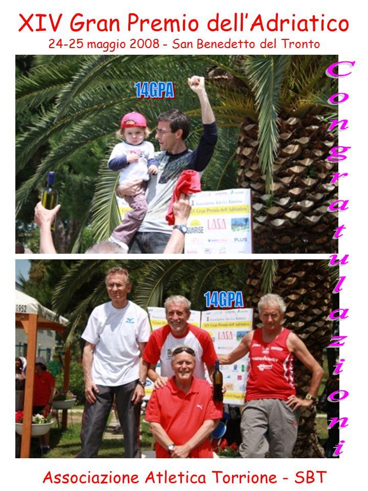 XIV Gran Premio dell'Adriatico 24-25 maggio 2008 - San Benedetto del Tronto Associazione Atletica Torrione - SBT