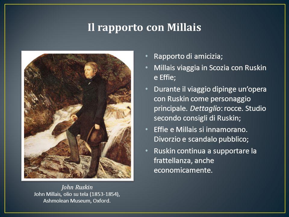 Rapporto di amicizia; Millais viaggia in Scozia con Ruskin e Effie; Durante il viaggio dipinge un'opera con Ruskin come personaggio principale. Dettag