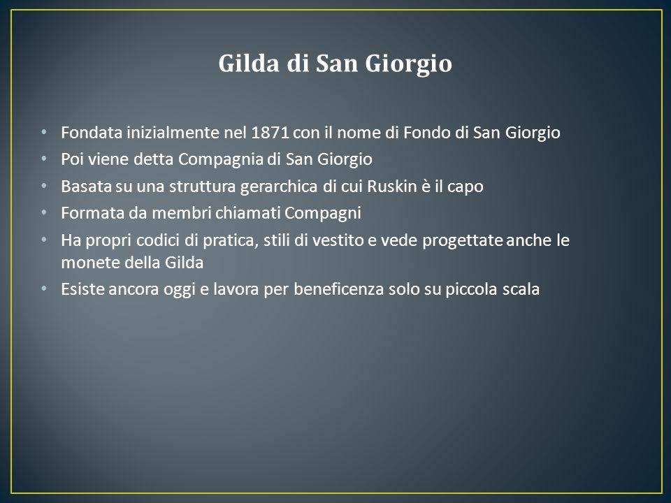 Fondata inizialmente nel 1871 con il nome di Fondo di San Giorgio Poi viene detta Compagnia di San Giorgio Basata su una struttura gerarchica di cui R