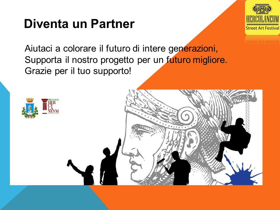 Diventa un Partner Aiutaci a colorare il futuro di intere generazioni, Supporta il nostro progetto per un futuro migliore.