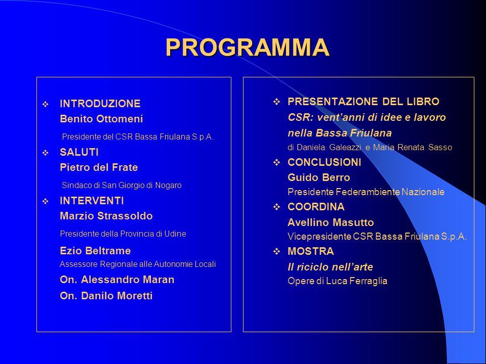 1983-2003 CSR: vent'anni di idee e lavoro nella Bassa Friulana Daniela Galeazzi Maria Renata Sasso CSR Bassa Friulana S.p.A.
