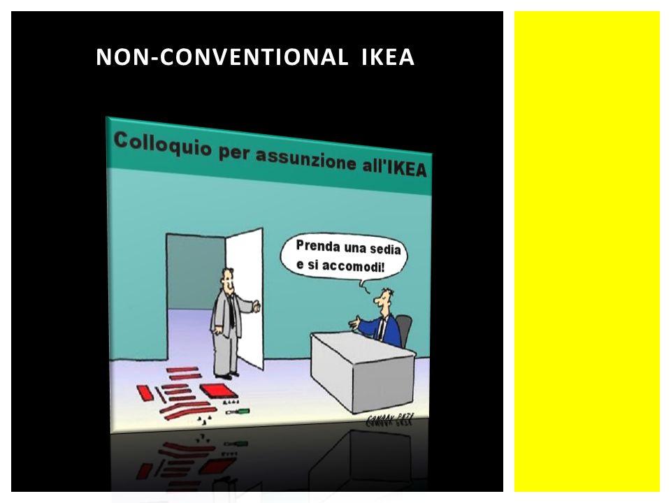 NON-CONVENTIONAL IKEA