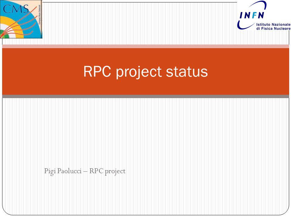 Pigi Paolucci – RPC project RPC project status