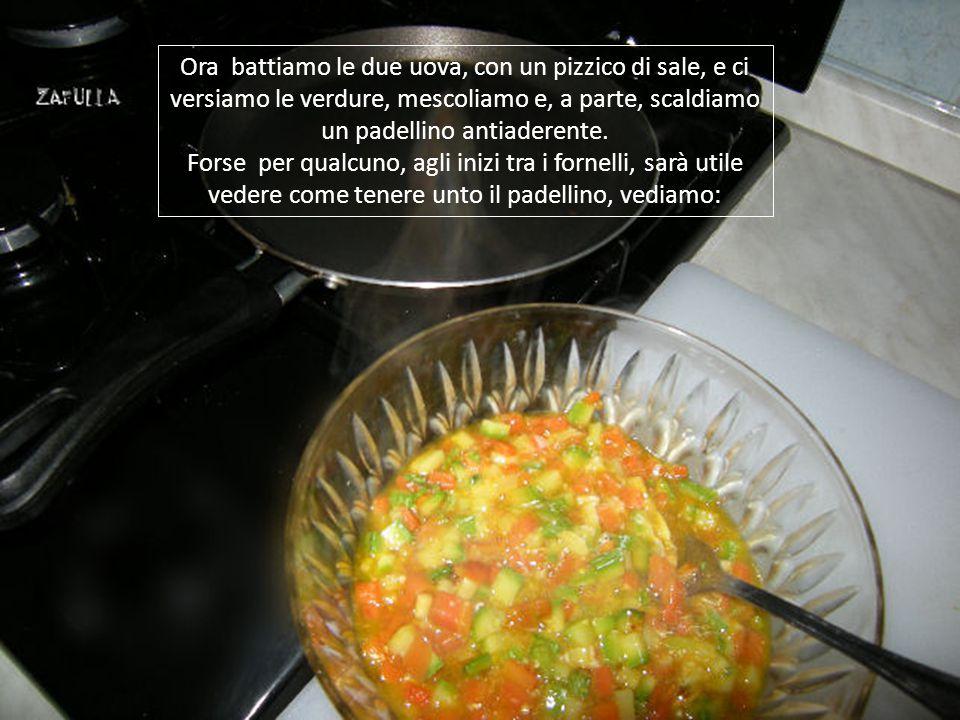 Ecco qui le nostre verdurine pronte, aggiustiamo di sale se occorre.