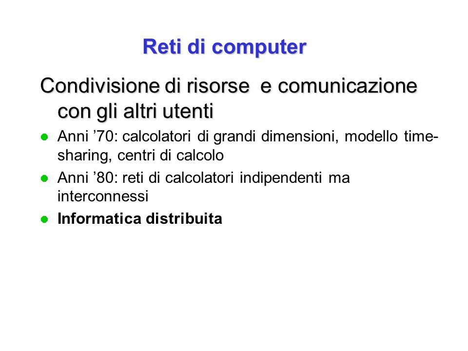 Circuiti Diretti l Circuiti Diretti Analogici (CDA): Costituiti da doppini o cavi coassiali possono trasmettere un segnale analogico continuo l Circuiti Diretti Numerici (CDN): possono trasmettere solo sequenze di bit –Collegamenti punto-a-punto tra un preciso trasmettittore ed un preciso ricevitore –Velocità fino a qualche milione di bit/s (Megabit) –Molto costosi e gestiti in Italia da Telecom