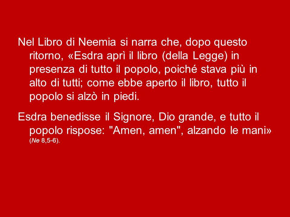 Se guardiamo alla Sacra Scrittura, vediamo che questo «amen» è detto alla fine dei Salmi di benedizione e di lode, come, ad esempio, nel Salmo 41: «Pe