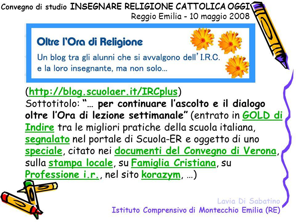 """(http://blog.scuolaer.it/IRCplus) Sottotitolo: """"… per continuare l'ascolto e il dialogo oltre l'Ora di lezione settimanale"""" (entrato in GOLD di Indire"""